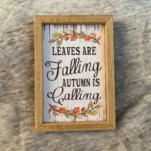 NEW Fall Quote Wood Frame Sign Leaves Autumn Decor